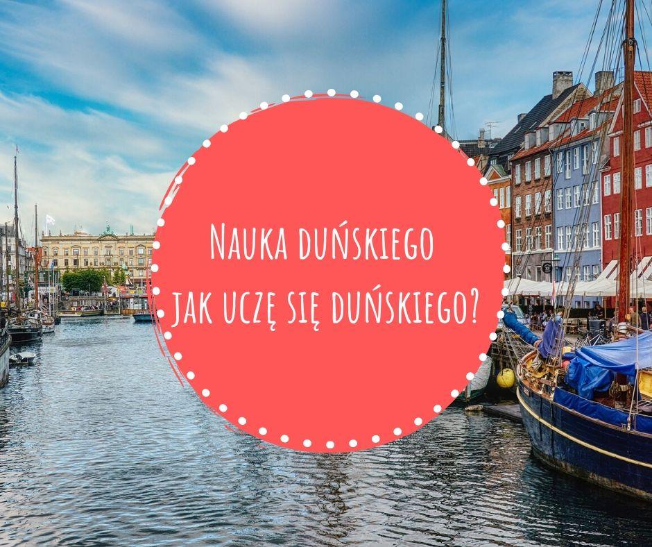 Nauka duńskiego jak uczę się duńskiego_ (1)